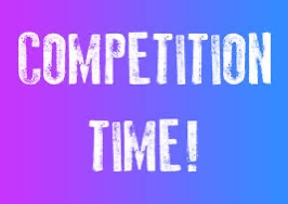 IT'S COMPETITION TIME!!